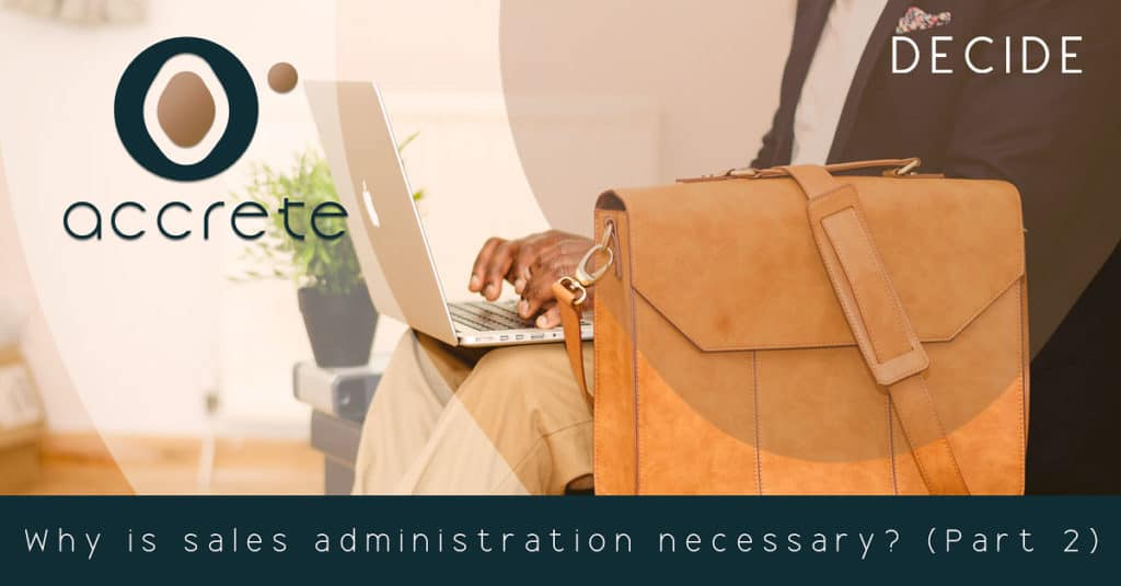 Why is sales administration necessary? (Part 2)